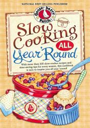 Slow Cooking All Year Round Book PDF
