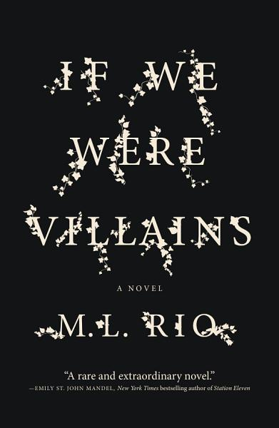 Download If We Were Villains Book