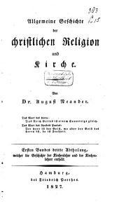 Allgemeine Geschichte der Christlichen Religion und Kirche: Band 3