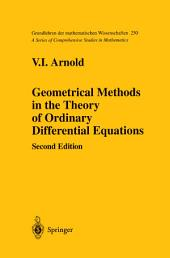 Geometrical Methods in the Theory of Ordinary Differential Equations: Edition 2