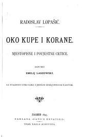 Oko Kupe i Korane: mjestopisne i povjestne crtice