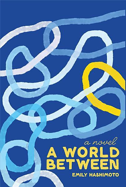 Download A World Between Book