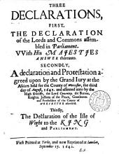 Three declarations, first, The declaration of the Lords and Commons ... with his majestjes answer ... Secondly, A declaration ... for the county of Worcester ... Thirdly, The declaration of the isle of Wight, to the king: Volume 68