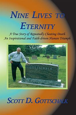 Nine Lives to Eternity PDF