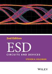 ESD: Circuits and Devices, Edition 2
