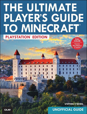 The Ultimate Player s Guide to Minecraft   PlayStation Edition PDF