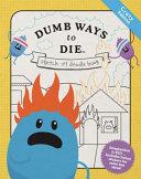 Dumb Ways To Die Doodle Book Crazy Edition Book PDF