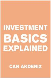 Investment Basics Explained