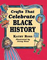 Crafts That Celebrate Black History PDF