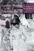 Southern Women in the Progressive Era PDF