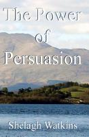 The Power of Persuasion PDF