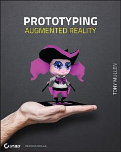 Prototyping Augmented Reality PDF