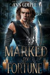 Marked By Fortune: Apocalyptic Urban Fantasy Romance