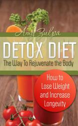 Detox Diet The Way To Rejuvenate The Body Book PDF