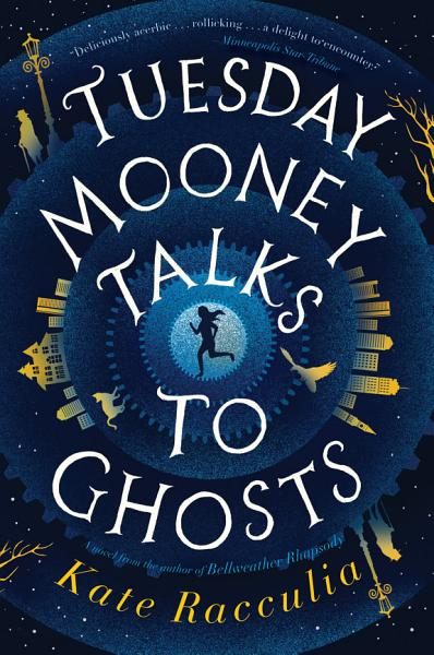 Download Tuesday Mooney Talks to Ghosts Book