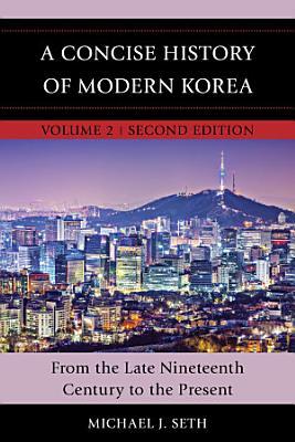A Concise History of Modern Korea