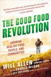 The Good Food Revolution Book PDF
