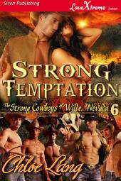 Strong Temptation [The Strong Cowboys of Wilde, Nevada 6]