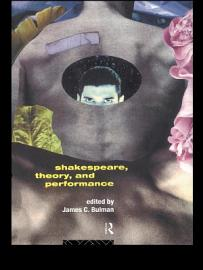 Shakespeare  Theory And Performance