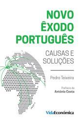 Novo Êxodo Português: Causas e Soluções