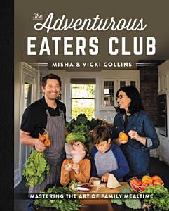 The Adventurous Eaters Club Book