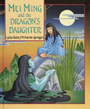 Mei Ming and the Dragon s Daughter