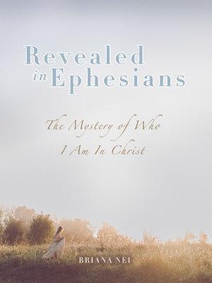 Revealed in Ephesians