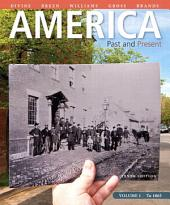 America Past & Present: Volume 1, Edition 10