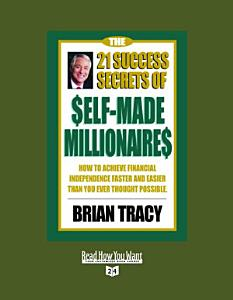 The 21 Success Secrets of Self made Millionaires PDF