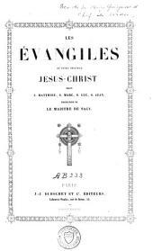 Les Evangiles de notre seigneur Jésus-Christ