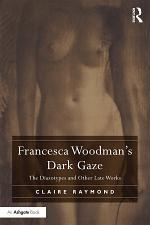 Francesca Woodman's Dark Gaze