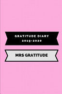Gratitude Diary 2019-2020 Mrs Gratitude