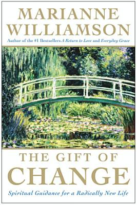 The Gift of Change PDF