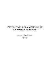 L'évolution de la mémoire et la notion du temps: Leçons au Collège de France 1927-1928