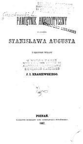 Pamietnik anegdotyczny z czasow Stanislawa Augusta