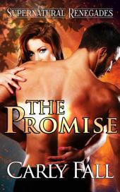 The Promise: A Supernatural Renegades novella