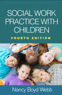 Social Work Practice with Children, Fourth Edition