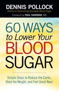 60 Ways to Lower Your Blood Sugar Book