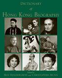 Download Dictionary of Hong Kong Biography Book