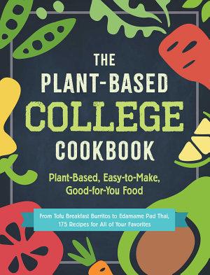 The Plant Based College Cookbook PDF