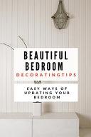 Beautiful Bedroom Decorating Tips PDF