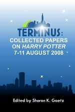 Terminus: Collected Papers on Harry Potter, 7-11 August 2008