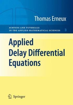 Applied Delay Differential Equations PDF