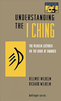 Understanding the I Ching