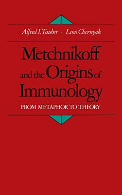 Metchnikoff and the Origins of Immunology PDF