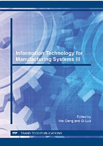 Information Technology for Manufacturing Systems III PDF