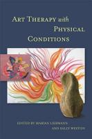Art Therapy with Physical Conditions PDF