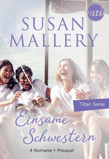 Einsame Schwestern   4 teilige Titan Serie   Vorgeschichte PDF