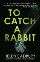To Catch a Rabbit PDF