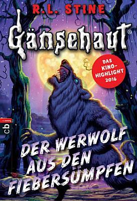 G  nsehaut   Der Werwolf aus den Fiebers  mpfen PDF